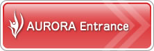 AURORA Entrance