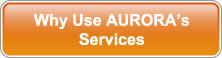 Why Use AURORA's Services